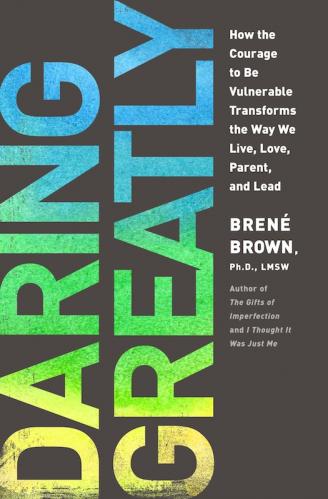 Daring Greatly de Brené Brown