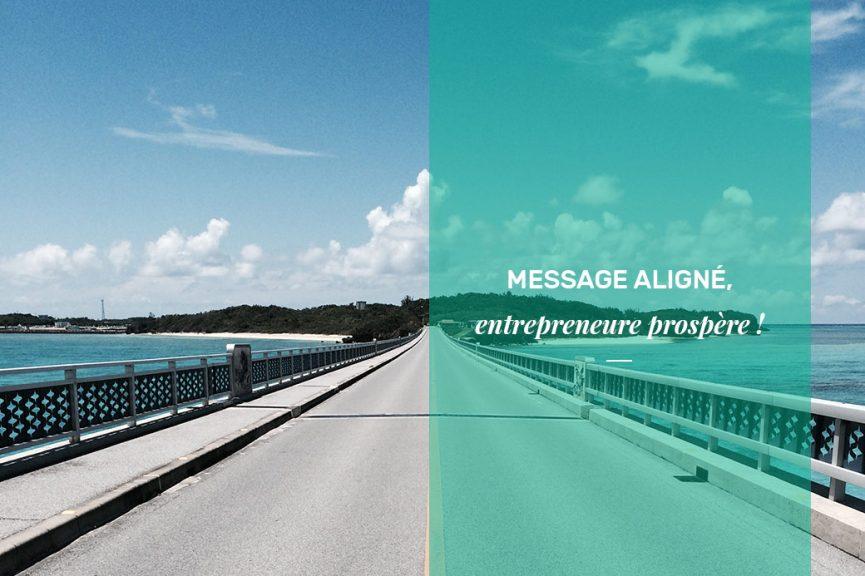 Message aligné, entrepreneure prospère