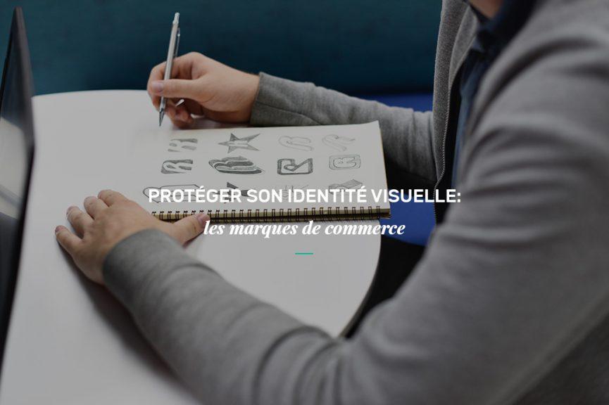 Protéger son identité visuelle: les marques de commerce
