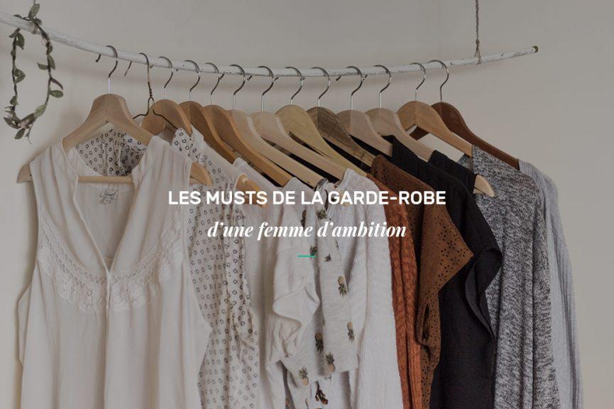 Musts de la garde-robe professionnelle d'une femme d'ambition