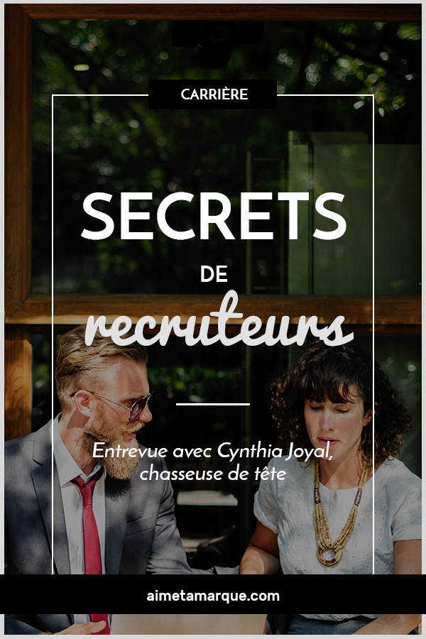Cynthia Joyal, conseillère principale en acquisition de talent pour La Tête Chercheuse nous confie ses secrets à titre de recruteuse professionnelle. #carrière #conseil #recrutement #CV