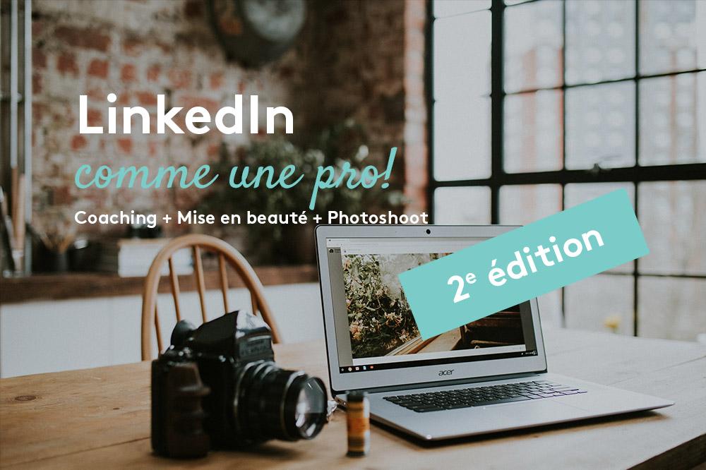 LinkedIn comme une pro, 3e édition avec Marrie-Eve Larente