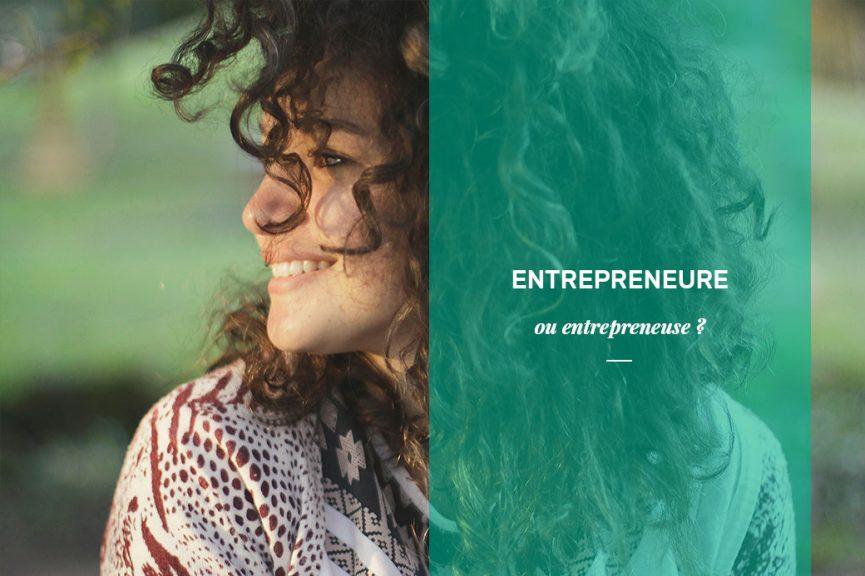 entrepreneure ou entrepreneuse