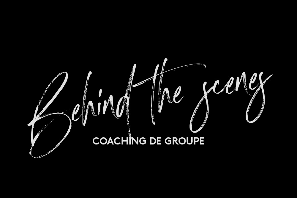 Coaching de groupe - Behind the scenes