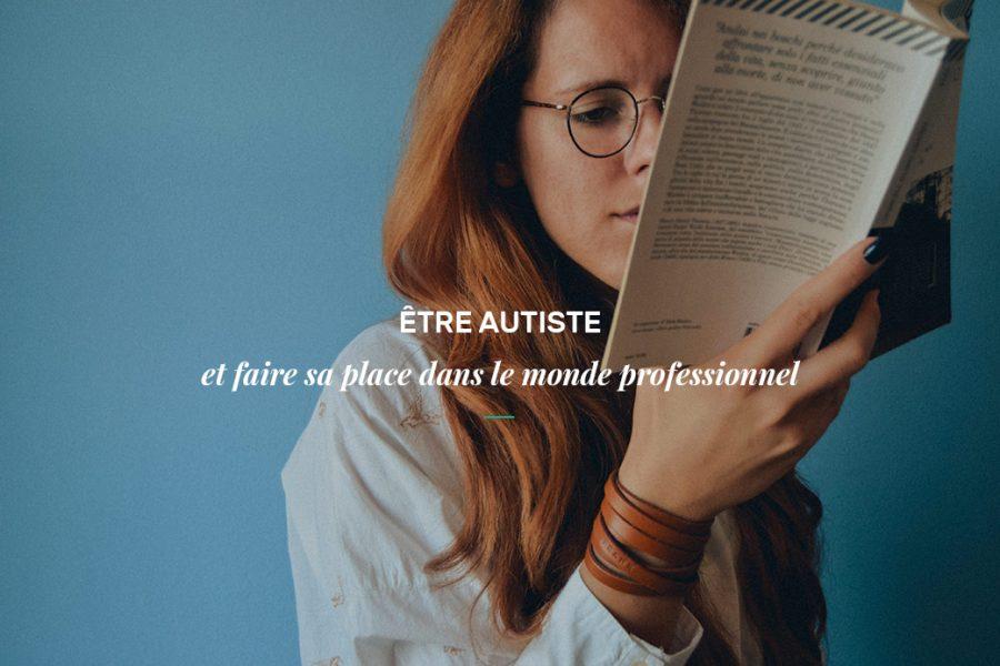 Autisme et emploi : faire sa place sur le marché du travail en tant qu'autiste