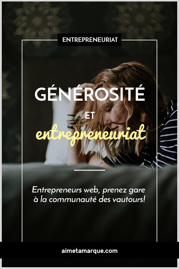 La générosité en entrepreneuriat est incontournable. À l'ère du marketing de contenu et de l'entreprenariat web, cela peut donner lieu à des abus. Avez-vous une communauté de vautours? À pondérer dans cet article! #entreprenariat #webtrepreneur #entrepreneurweb #onlinemarketing