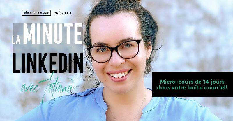 Micro-cours La minute LinkedIn