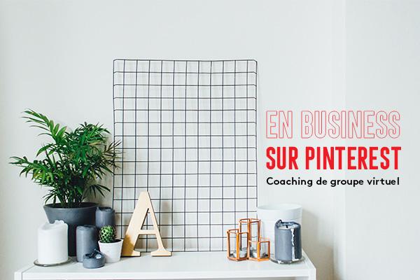 En business sur Pinterest : coaching de groupe (11 juillet 2019)