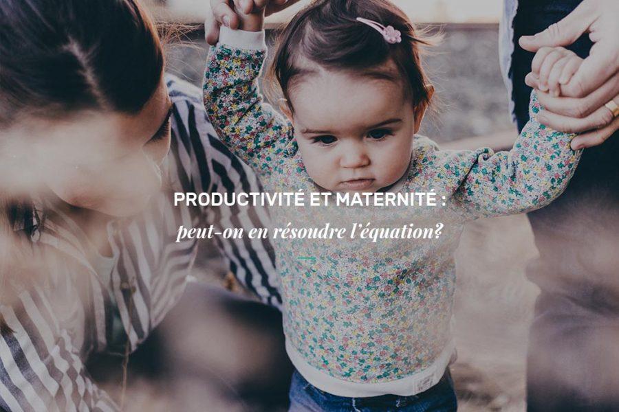 Productivité et maternité : peut-on en résoudre l'équation?