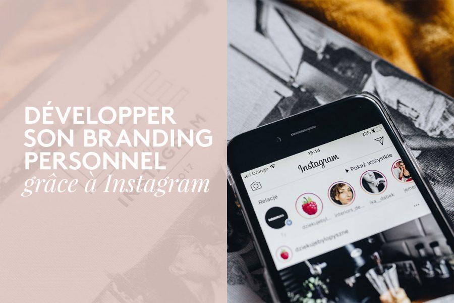 Comment développer sa marque personnelle sur Instagram en 2019