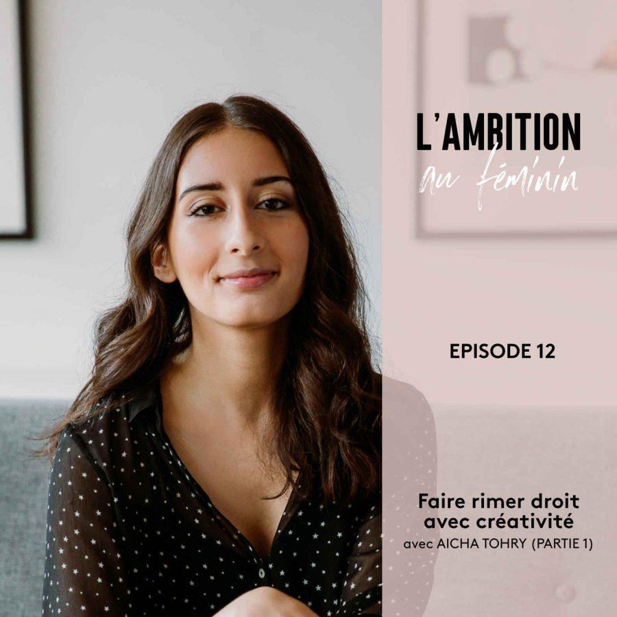 Faire rimer droit avec créativité - Entrevue avec Aicha Tohry (Partie 1)