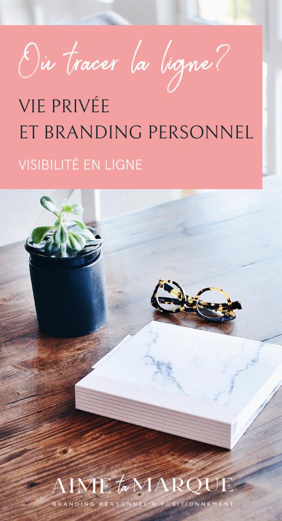 Où tracer la ligne entre branding personnel et vie privée? Voici quelques astuces pour construire ta marque personnelle en ligne, établir ta notoriété et ta crédibilité tout en respectant les limites de ta vie personnelle. #branding #business #entrepreunariat