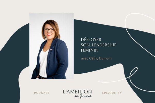 063_Deployer_son_leadership_feminin_avec_Cathy_Dumont