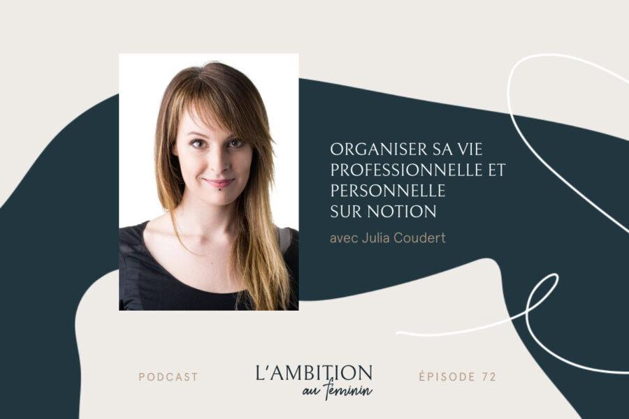 Organiser sa vie professionnelle et personnelle sur Notion avec Julia Coudert